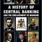 Recensione de A History of Central Banking di Stephen Goodson