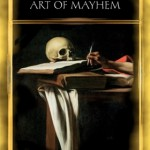 Caravaggio And The Art Of Mayhem by Brent Smith