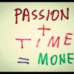 Do you write for money or for passion?