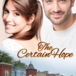 The Certain Hope, a novel by E.C. Jackson