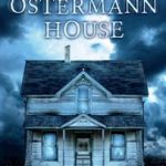Review The Ostermann House John R. Klein