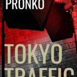 Review Tokyo Traffic Michael Pronko