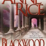 "Review ""Blackwood Farm"" by Anne Rice"