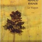 "Review of ""Le Wagon"" by Rykner Arnaud"