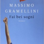 Review of Have beautiful dreams by Massimo Gramellini