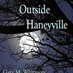 Review of Murder Outside Haneyville by Gary Whitmore