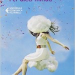 Review of Per dieci minuti by Chiara Gamberale