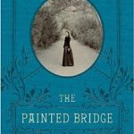 Review of The Painted Bridge by Wendy Wallace