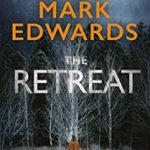 Review The Retreat Mark Edwards