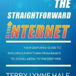 Review The Straightforward Internet Terry Lynne Hale