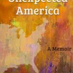Unexpected America by Wanjiru Warama